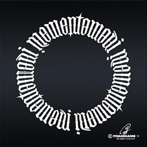 Ambigramm Handlettering Memento mori (01, weiß) © Pit Hammann | all rights reserved – handgezeichnete Schriftzüge, Lettering, Ambigramme, Typographie, Typography, Kalligraphie, Calligraphy, Sprüche, Weisheiten, Wortspiele, Zitate
