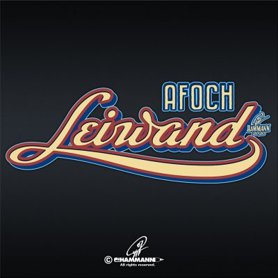 "Handlettering ""Afoch leiwand"" © Pit Hammann 
