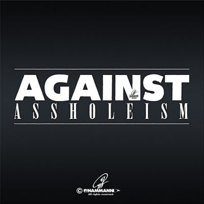 "Handlettering ""AGAINST ASSHOLEISM"" 01 © Pit Hammann 