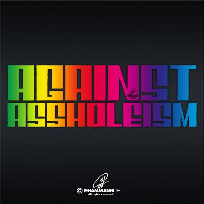 "Handlettering ""AGAINST ASSHOLEISM"" 02 © Pit Hammann 