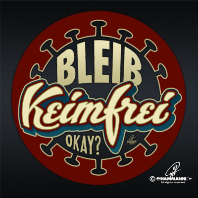 """Handlettering ""Bleib keimfrei"" © Pit Hammann 