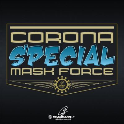"Lettering ""CORONA – Special Mask Force"""