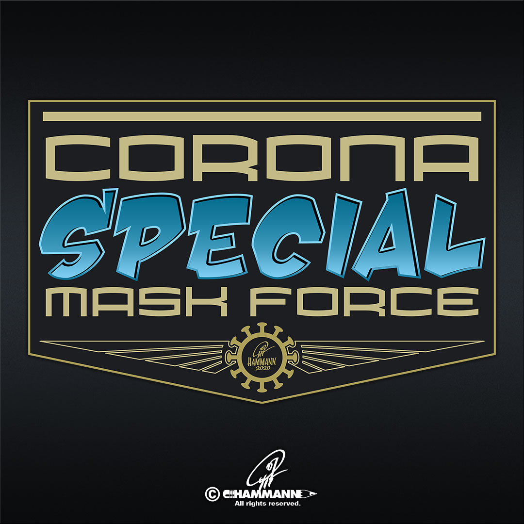 """CORONA – Special Mask Force © Pit Hammann 