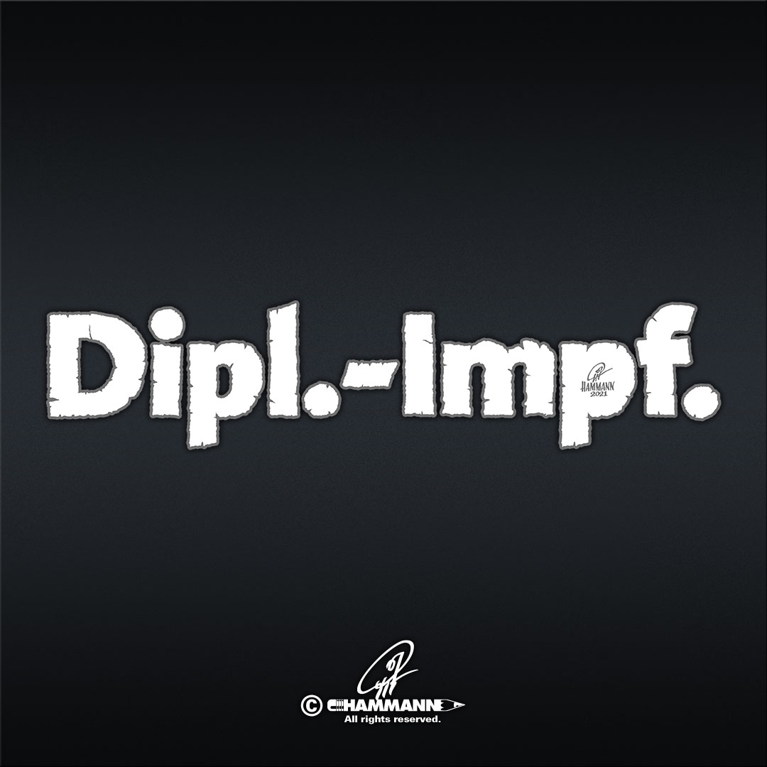 """Lettering """"Dipl.-Impf."""" © Pit Hammann 