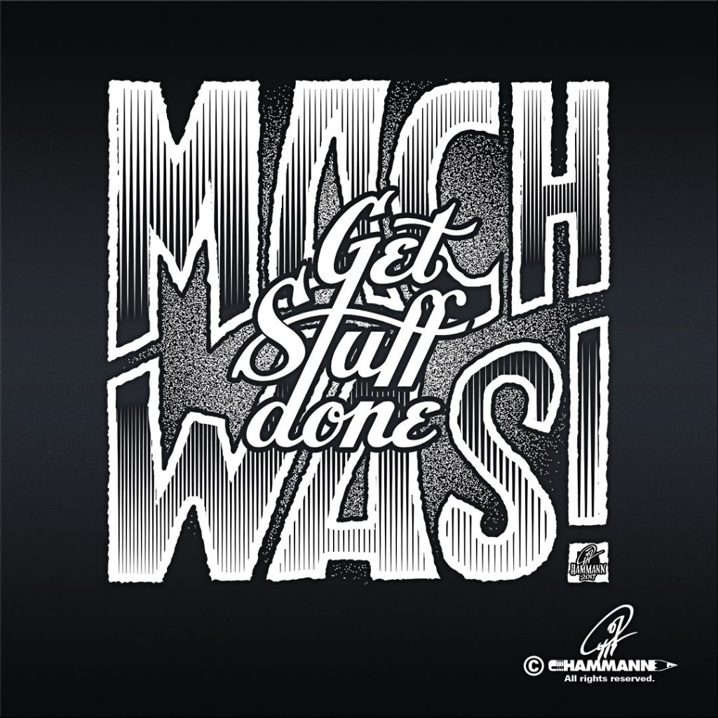 Handlettering Get Stuff done – Mach was!