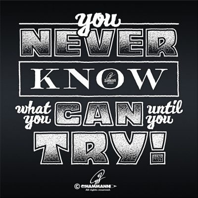 "Handlettering ""You never know what you can until you try"""