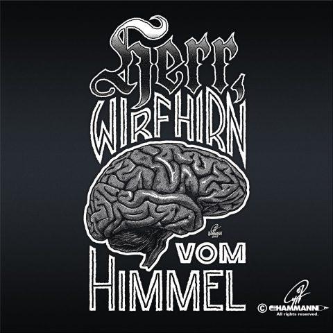 "Handlettering ""Herr, wirf Hirn vom Himmel"""