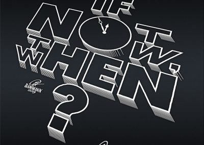 """Handlettering """"If not now, then when?"""""""