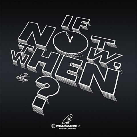 """Handlettering """"If not now, then when?"""" – handgezeichnete Schriftzüge, Lettering, Ambigramme, Typographie, Typography, Kalligraphie, Calligraphy, Sprüche, Weisheiten, Wortspiele, Zitate"""