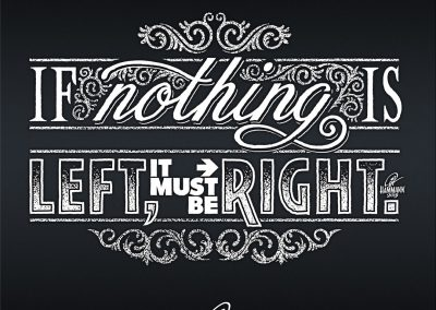 """Handlettering """"If nothing is left, it must be right."""""""