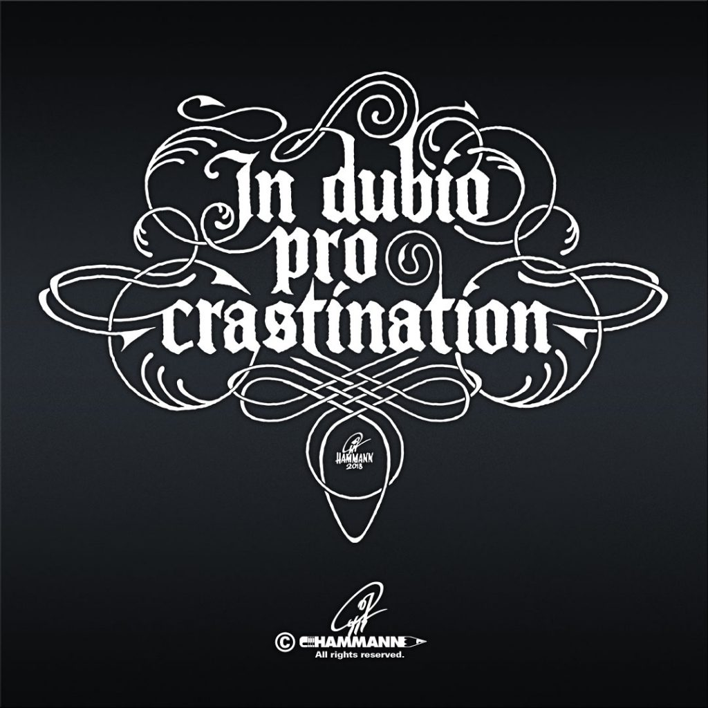 Handlettering In dubio pro crastination