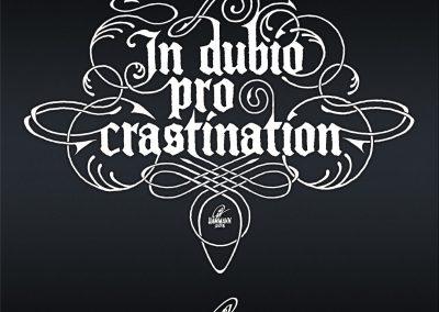 Handlettering In dubio pro crastination