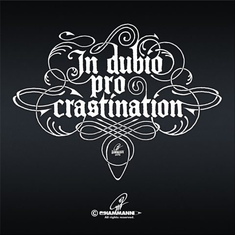 "Handlettering ""In dubio pro crastination"""