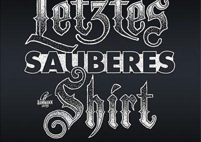 "Handlettering ""Letztes sauberes Shirt"""
