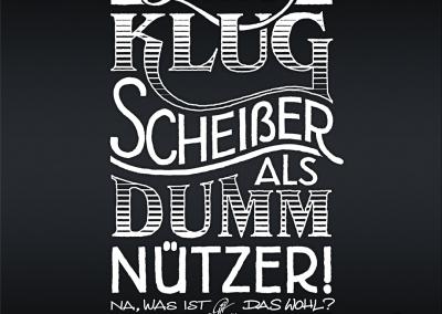 """Handlettering """"Lieber Klugscheißer als Dummnützer"""""""