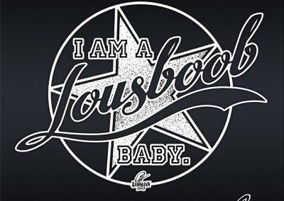 Handlettering I am a Lousboob, Baby.