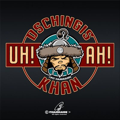 """UH! AH! Dschingis Khan!"" © Pit Hammann 