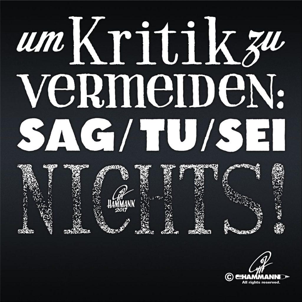 Handlettering Um Kritik zu vermeiden: Sag/tu/sei nichts!