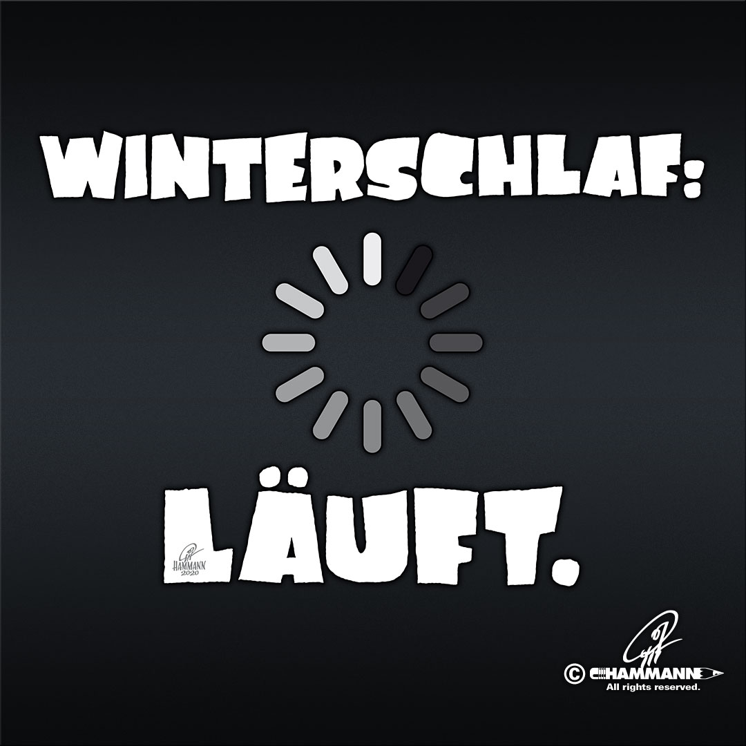 """Handlettering ""Winterschlaf: Läuft."" © Pit Hammann 