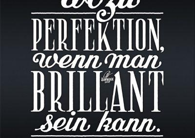 Handlettering Wozu Perfektion, wenn man brillant sein kann?