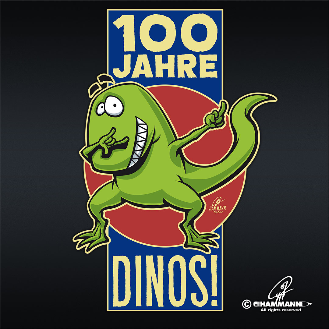 "Dabbender Dino/dabbing dino ""100 JAHRE DINOS!"" © Pit Hammann 