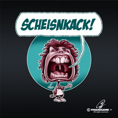 "Lettering + Cartoon ""SCHEISNKACK!"""